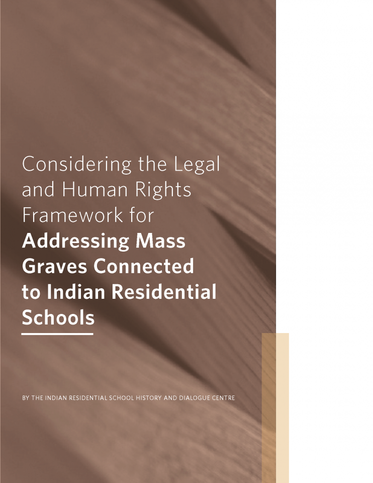 Title page that reads: Considering the Legal and Human Rights Framework for Addressing Mass Graves Connected to Indian Residential Schools
